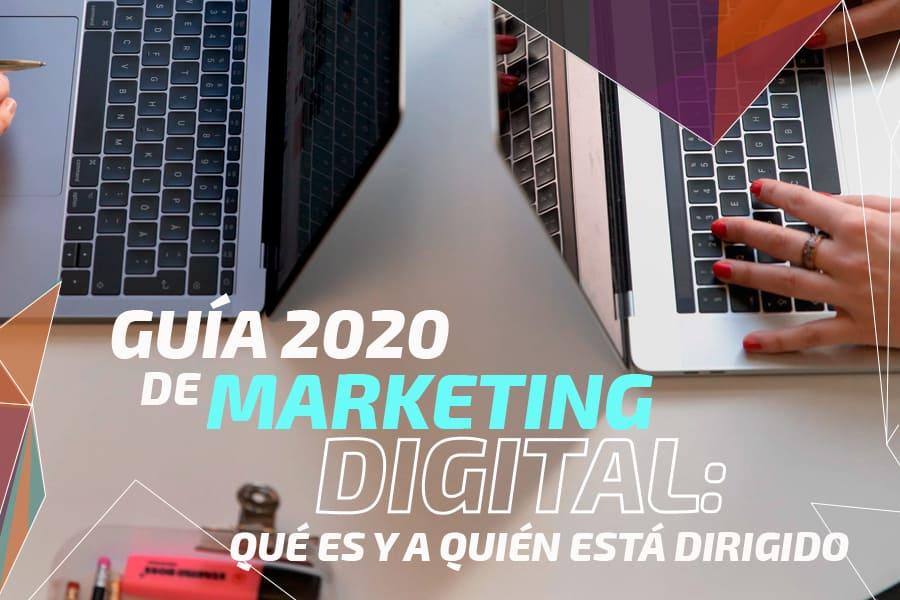 Marketing Digital: qué es y a quién está dirigido