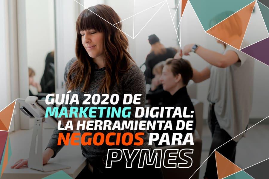 Marketing Digital: la herramienta de negocios para PyMes