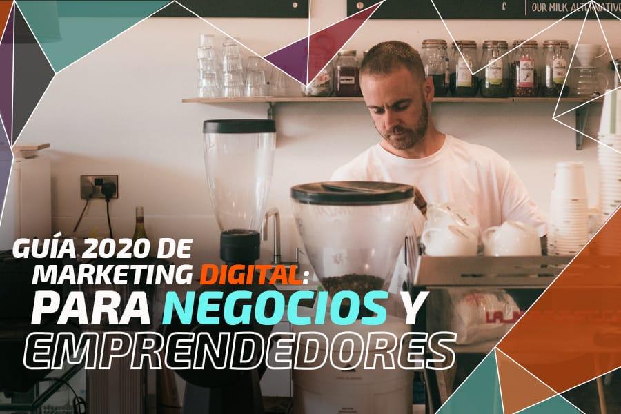 Marketing Digital para negocios y emprendedores